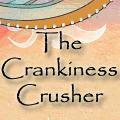 Crankiness Crusher